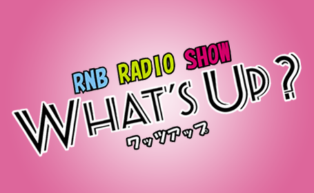 RNB RADIO SHOW WHAT'S UP?